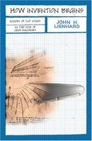 John_h_lienhard_how_invention_begin
