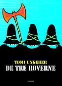 No_tomi_ungerer_de_tre_rverne
