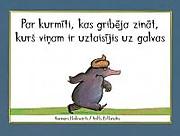 Lv_par_kurmiti_kas_gribeja_zinat