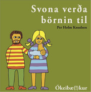 Is_svona_vera_bornin_til_2